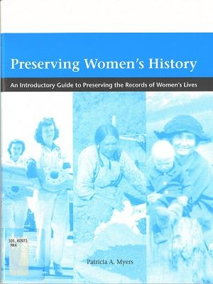 Cover of AWAA manual Preserving Women's History, 2002 [PR2014.1757]